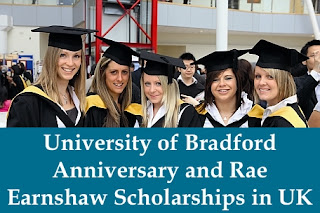 University of Bradford 50th Anniversary and Rae Earnshaw Scholarships in UK, 2017