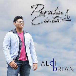 Aldi Brian - Perahu Cinta
