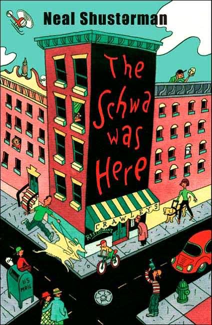 8th Grade La The Schwa Was Here By Neal Shusterman