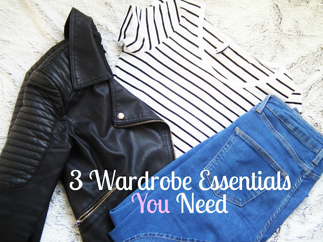 3 Wardrobe Essentials You Need