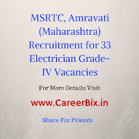MSRTC, Amravati (Maharashtra) Recruitment for 33 Electrician Grade-IV Vacancies