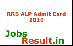 RRB ALP Admit Card 2016