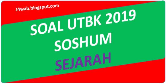 Soal Asli UTBK 2019 Sejarah (SOSHUM)