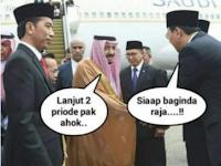 Meme Lucu Raja Salman Arab Saudi Bersalaman Dengan Ahok, Buat Iri Yang lainya Lo...