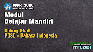 modul belajar mandiri pppk pgsd bahasa indonesia modul belajar mandiri p3k 2021 modul belajar mandiri pppk prakarya dan kewirausahaan modul belajar mandiri pppk semua pelajaran