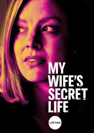 My Wifes Secret Life 2019 HDRip 720p Dual Audio In Hindi English
