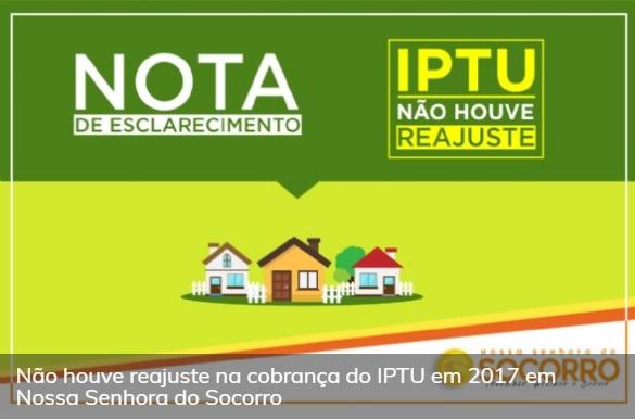 Prefeitura esclarece suposto aumento de IPTU em Nossa Senhora do Socorro