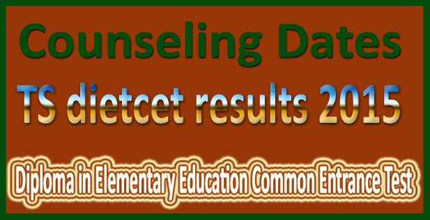 TS Deecet/Dietcet Results 2015,Telangana Dietcet Result Download,tsdeecet.cgg.gov.in,TS Telangana Deecet/Dietcet 2015 Results,Rank Cards Download,web counselling Dates,schedule