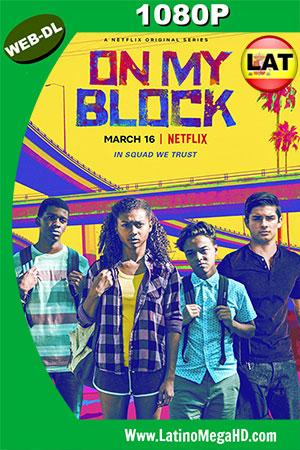 On My Block (2018) Temporada 1 Latino Full HD WEB-DL 1080P ()