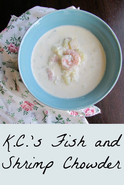Cooking with carlee k c 39 s fish and shrimp chowder for Fish and shrimp soup