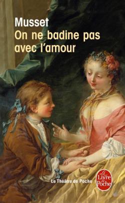 On Ne Badine Pas Avec L Amour Personnages : badine, amour, personnages, Anaé, Lambre:, Badine, L'amour,, Alfred, Musset