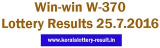Win win W 370 lottery result, Winwin lottery, Kerala Today Winwin result, Today Winwin Lottery 26-7-2016 result, Kerala Lottery Result, Kerala Winwin 370 lottery