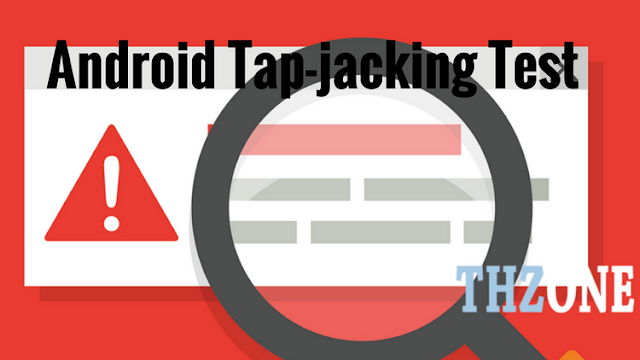 How to Test Android for Tapjacking Attack