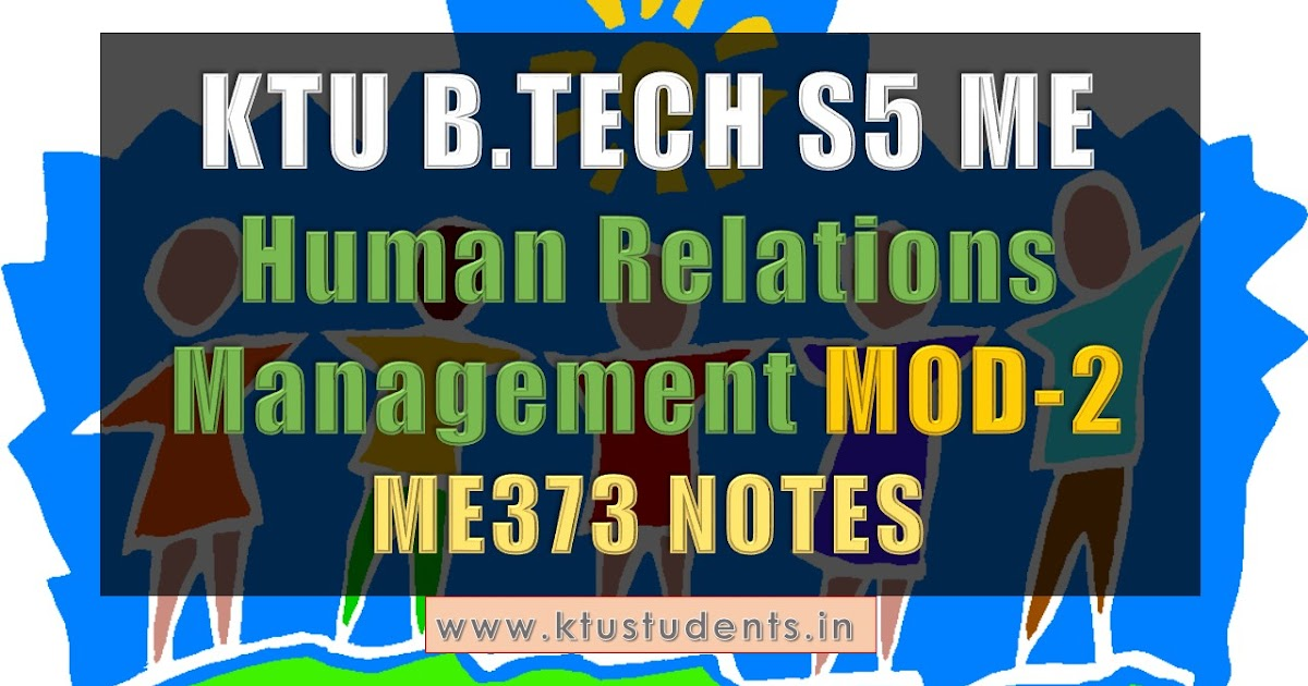 Note For Me373 Human Relations Management S5 Me Elective