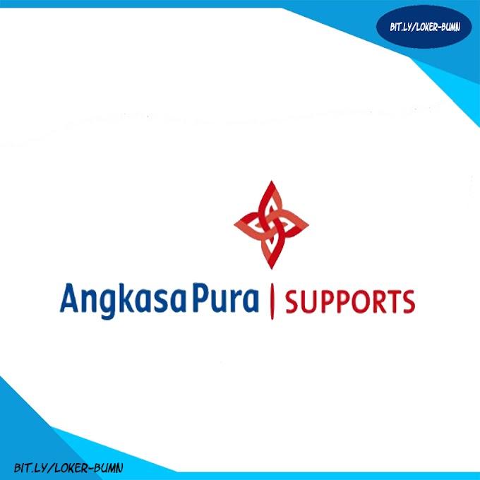 Rekrutmen Lowongan Kerja PT Angkasa Pura Support Tingkat D3 dan SMA/SLTA Sederajat