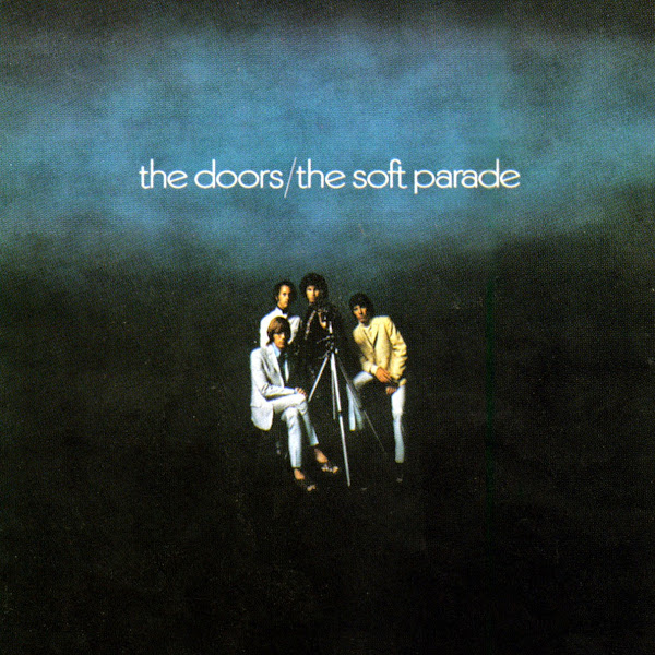 The Doors - The Soft Parade (40th Anniversary Mixes) Cover