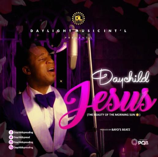 MUSIC: DAYCHILD - ''JESUS'' || @daychildspread