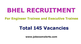 BHEL Recruitment | For Engineer Trainee and Executive Trainee