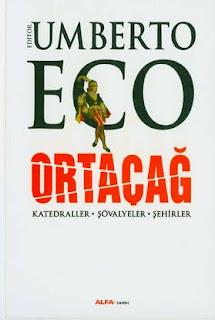 Umberto Eco - Ortaçağ / Katedraller - Şövalyeler - Şehirler
