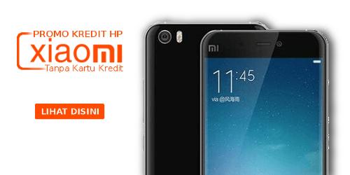 kredit hp xiaomi harga murah syarat mudah tanpa kartu kredit proses cepat sekitar 30 menit