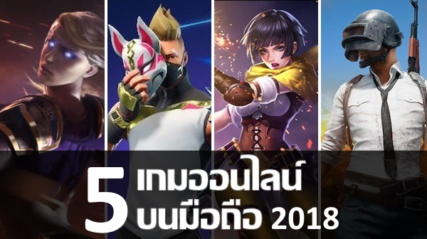 5 mobile online games in thailand 2018