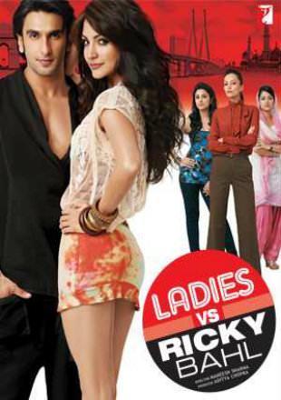 Ladies Vs Ricky Bahl 2011 BluRay 999MB Hindi 720p Watch Online Full Movie Download bolly4u