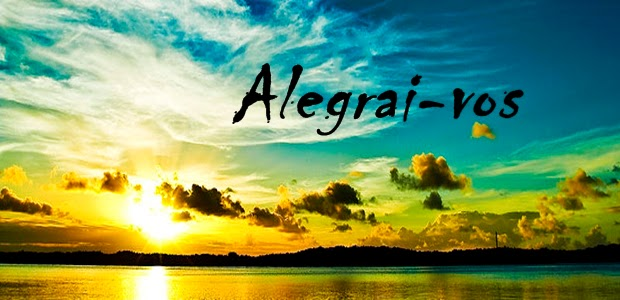 Resultado de imagem para ALEGRAI-VOS NO SENHOR