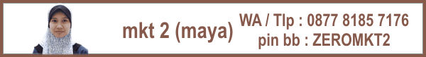 Marketing 2 : Maya 0877 8185 7176. Email: zeropromosi@gmail.com