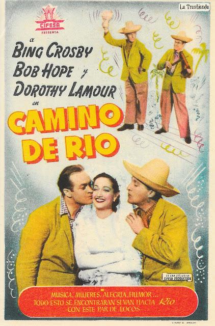 Camino de Rio - Programa de Cine - Bing Crosby - Dorothy Lamour - Bob Hope