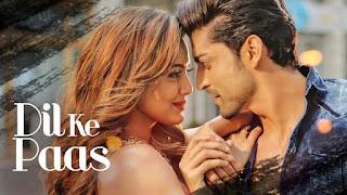 Dil Ke Paas – Romantic Number from movie Wajah Tum Ho – Sana Khan – HD Video Full Watch Online