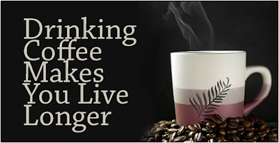 researchers_discover_drinking_coffee_helps_you_live_longer