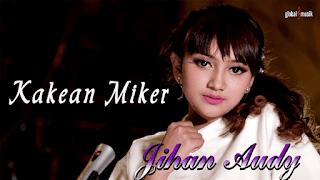 Lirik Lagu Kakean Mikir - Jihan Audy