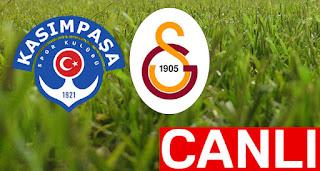 Kasimpaşa - GalatasarayCanli Maç İzle 18 Şubat 2018