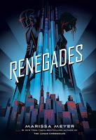 Renegades 1, Marissa Meyer