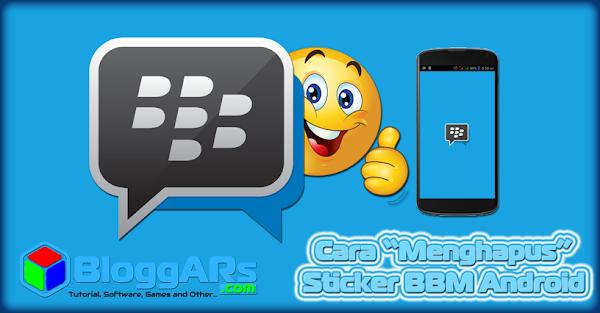 "Cara Mudah ""Menghapus"" Sticker BBM di Android"