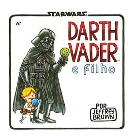 Darth Vader e Filho   Jeffrey Brown