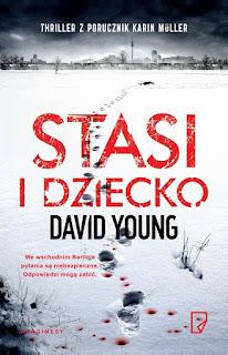 """Stasi i dziecko"" David Young - recenzja"