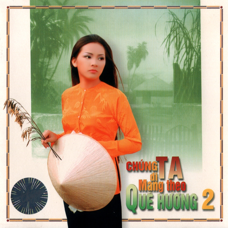 Thúy Nga CD200 - Chúng Ta Đi Mang Theo Quê Hương 2 (NRG) + bìa scan mới