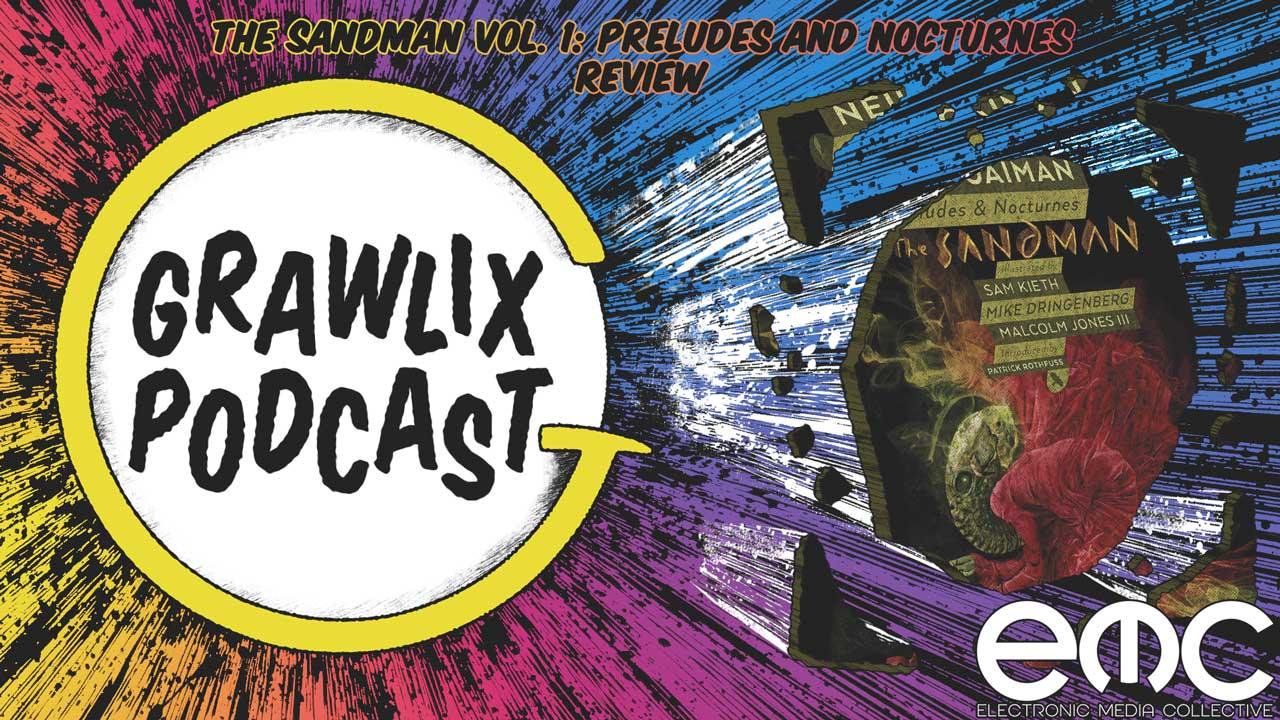 Grawlix Podcast The Sandman Vol. 1 Review