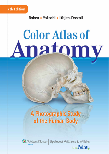 Color Atlas Of Anatomy A Photographic Study Of the Human Body PDF Book Free Download