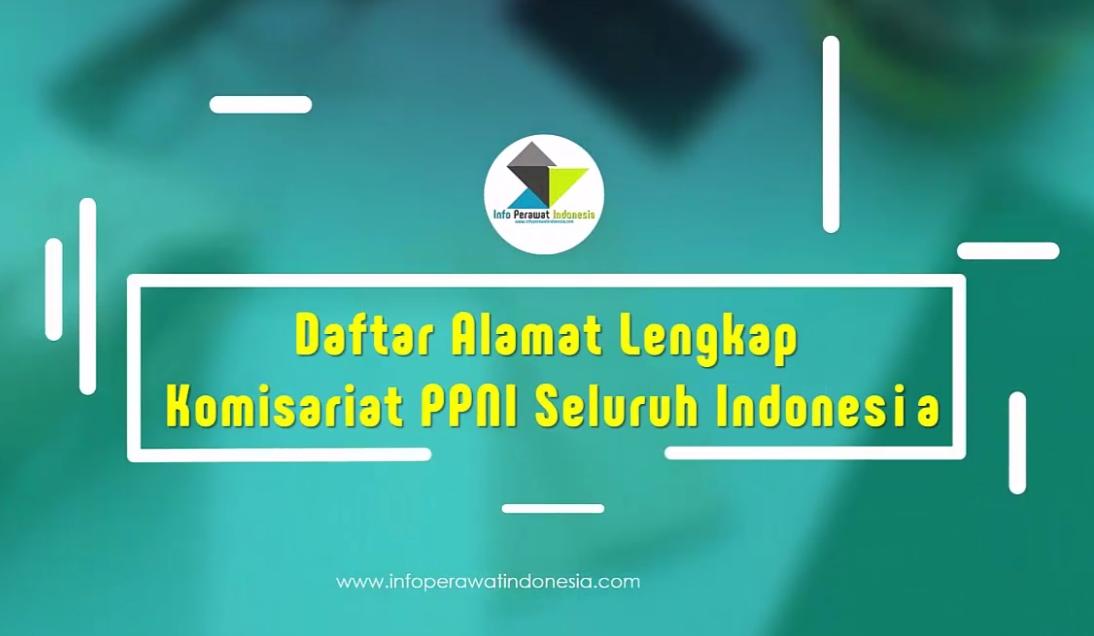 Daftar Lengkap Alamat Komisariat PPNI Seluruh Indonesia