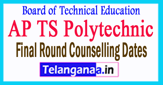AP TS Polytechnic Final Round Counselling Dates 2017