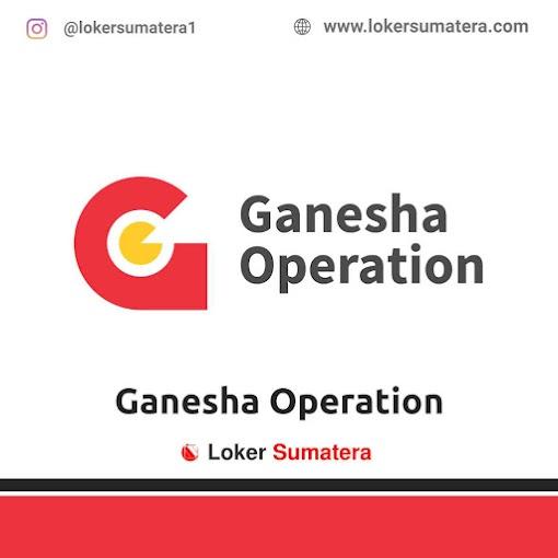 Lowongan Kerja Padang, Ganesha Operation Juli 2021