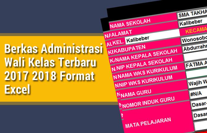 Berkas Administrasi Wali Kelas Terbaru 2017 2018 Format Excel