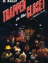 Trapped in the Closet: Chapters 23-33 | Bmovies