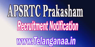 APSRTC Prakasham Driver Recruitment Notification 2016
