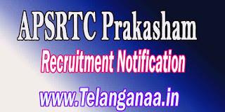 APSRTC Prakasham Driver Recruitment Notification 2016
