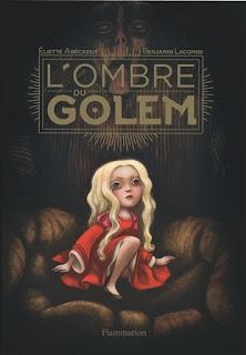 https://lacaverneauxlivresdelaety.blogspot.fr/2018/02/lombre-du-golem-de-eliette-abecassis-et.html