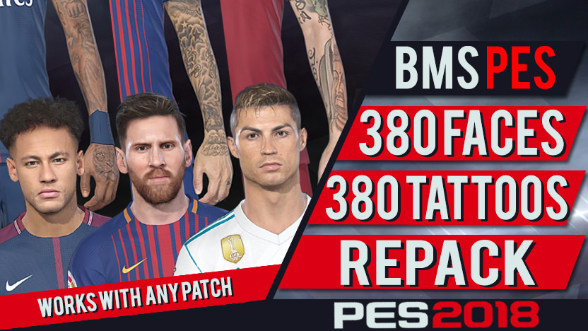PES 2018 380 Faces and Tattoos RePack by bmS