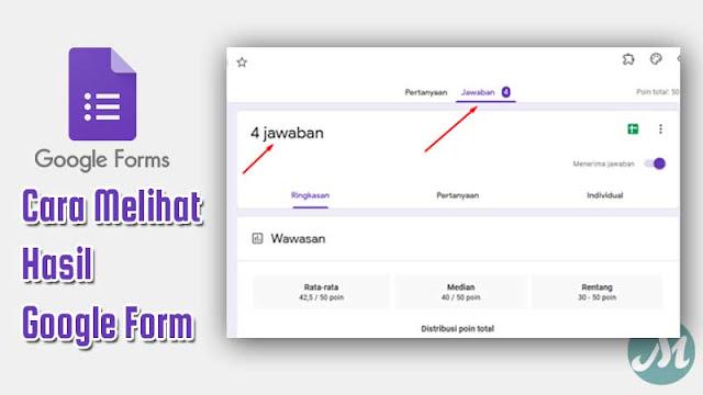cara melihat hasil google form